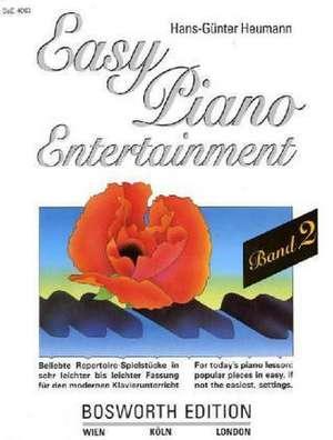 Easy Piano Entertainment 2 de Hans-Günter Heumann
