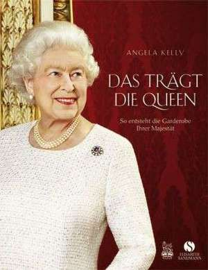Das traegt die Queen