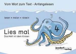 Lies mal 4 - Das Heft mit dem Kraken de Jan Debbrecht