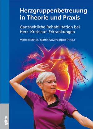 Herzgruppenbetreuung in Theorie und Praxis