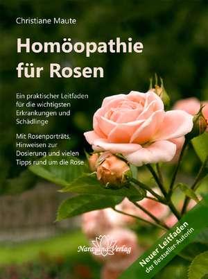 Homoeopathie fuer Rosen