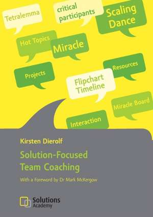 Solution-Focused Team Coaching de Kirsten Dierolf
