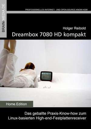 Reibold, H: Dreambox 7080 kompakt