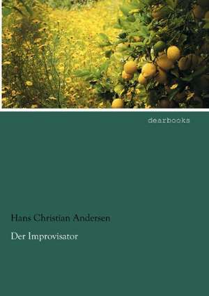 Der Improvisator de Hans Christian Andersen