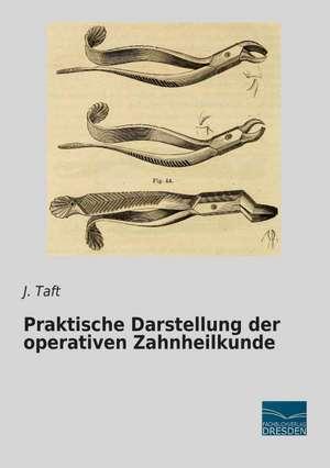 Praktische Darstellung der operativen Zahnheilkunde