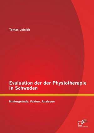 Evaluation Der Der Physiotherapie in Schweden