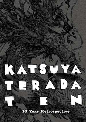 Katsuya Terada 10 Ten: 10 Year Retrospective