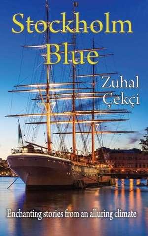 Stockholm Blue de Zuhal Cekci