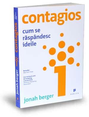 Contagios: Cum se răspândesc ideile de Jonah Berger