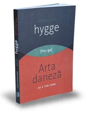 Cartea despre HYGGE de Louisa Thomsen Brits
