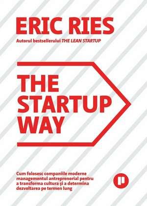 The Startup Way de ERIC RIES