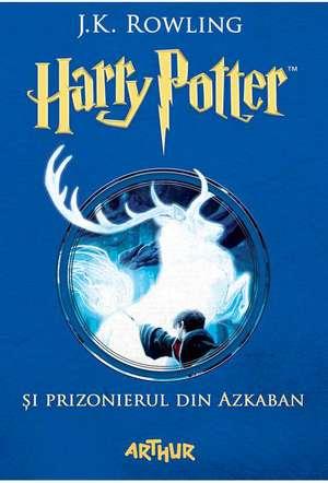 Harry Potter si prizonierul din Azkaban de J. K. Rowling