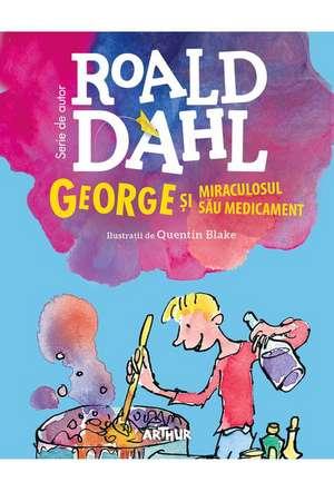 George și miraculosul său medicament de Roald Dahl