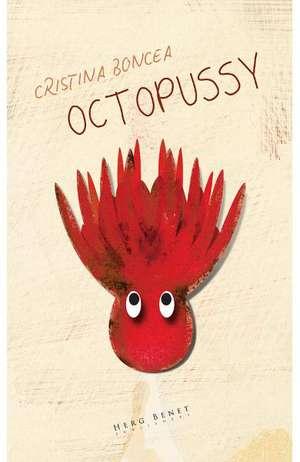 Octopussy de Cristina Boncea