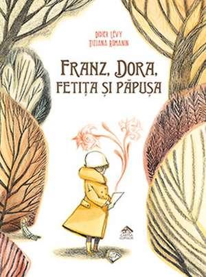 Franz, Dora, fetița și păpușa de Didier Lévy