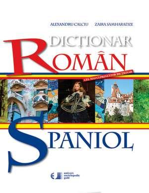 Dictionar Roman-Spaniol de Al. Calciu Z. Samharadze