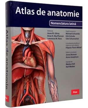 Gilroy. Atlas de Anatomie: Nomenclatura latină de Anne M. Gilroy