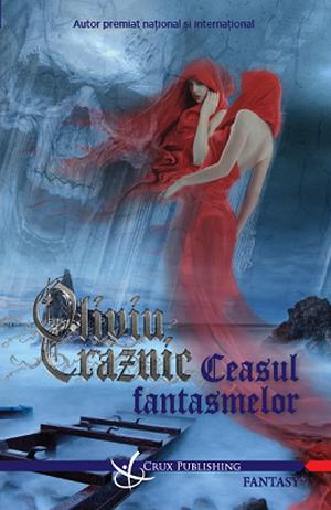 Ceasul fantasmelor de Oliviu Craznic