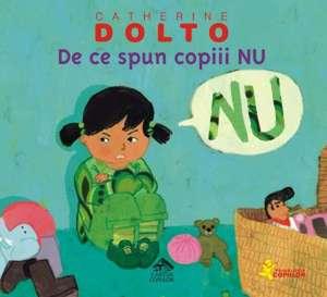 De ce spun copiii NU de Catherine Dolto