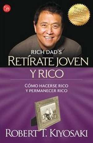 Retírate joven y rico de Robert Kiyosaki
