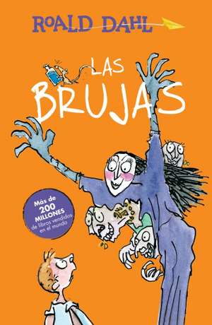 Las brujas / The Witches