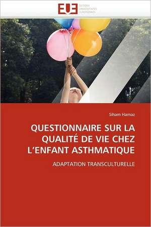 Questionnaire Sur La Qualite de Vie Chez L Enfant Asthmatique