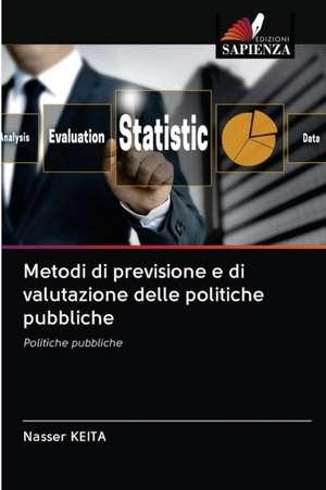 Metodi di previsione e di valutazione delle politiche pubbliche de Nasser Keita
