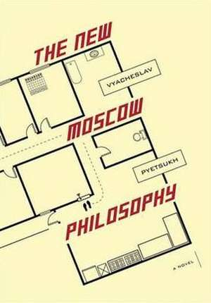 The New Moscow Philosophy de Vyacheslav Pyetsukh