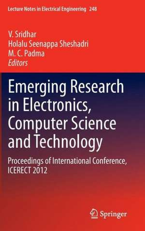 Emerging Research in Electronics, Computer Science and Technology: Proceedings of International Conference, ICERECT 2012 de V. Sridhar