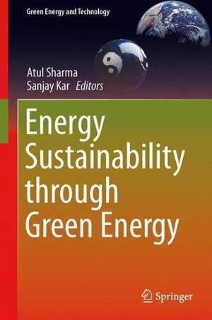 Energy Sustainability Through Green Energy de Atul Sharma
