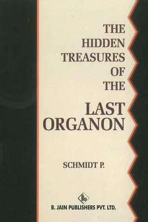Hidden Treasures of the Last Organon