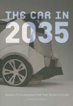 The Car in 2035:  Mobility Planning for the Near Future de Marco Anderson