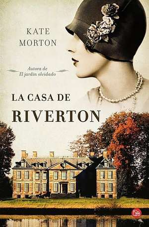 La casa de Riverton de Kate Morton