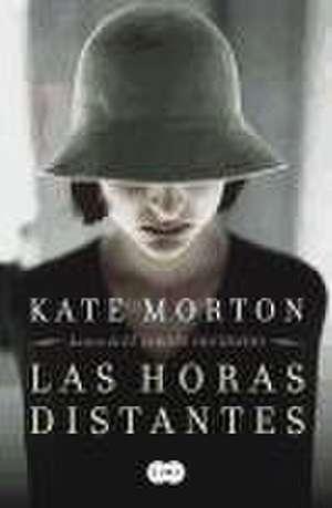 Las horas distantes de Kate Morton