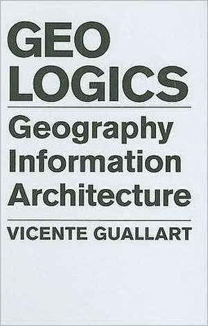 Geologics:  Geography Information Architecture de Vicente Guallart