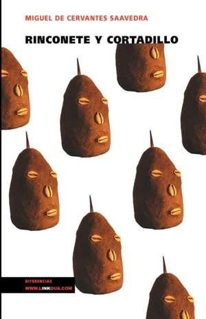 Rinconete y Cortadillo de Miguel de Cervantes Saavedra