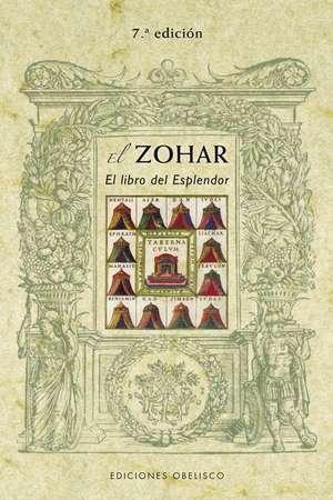 El Zohar = The Zohar:  Remedios Naturales Comprobados Que la Medicina Convencional Desconoce = The Natural Physician's de Carlos Giol Llobet