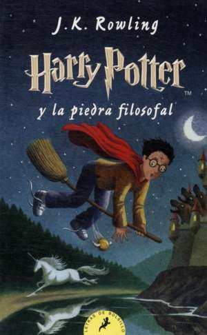 Harry Potter 1 y la piedra filosofal de J. K. Rowling