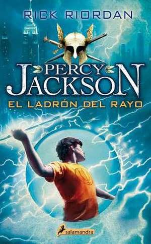 Percy Jackson 01. Ladron del Rayo de Rick Riordan