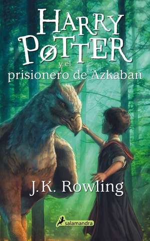 Harry Potter y El Prisionero de Azkaban de J. K. Rowling