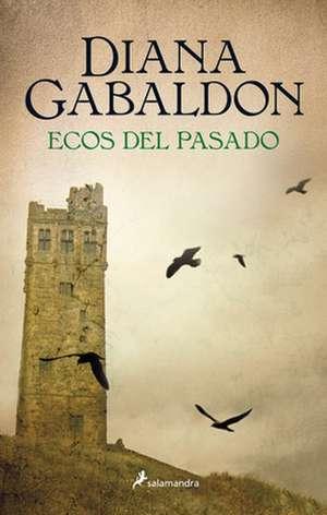 Outlander 7. Ecos del Pasado de Diana Gabaldon