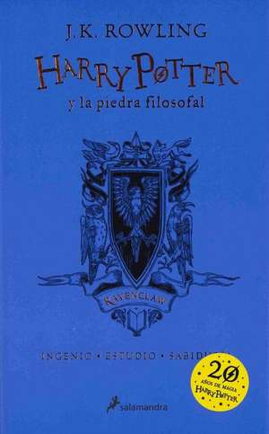 Harry Potter y la Piedra Filosofal. Casa Ravenclaw de J. K. Rowling