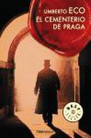 El cementerio de Praga de Umberto Eco