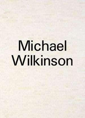 Michael Wilkinson de Michael Wilkinson