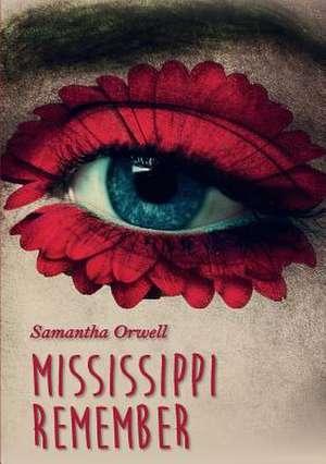 Mississippi remember de Samantha Orwell