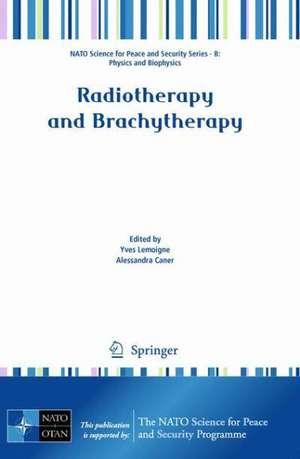 Radiotherapy and Brachytherapy de Yves Lemoigne