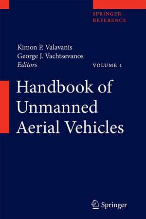 Handbook of Unmanned Aerial Vehicles de Kimon P. Valavanis
