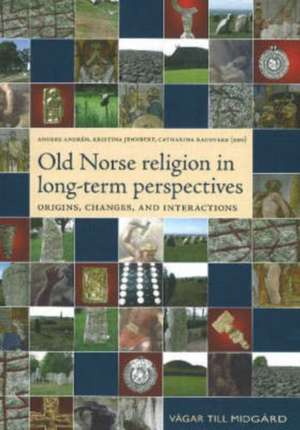 Old Norse Religion in Long-Term Perspectives imagine
