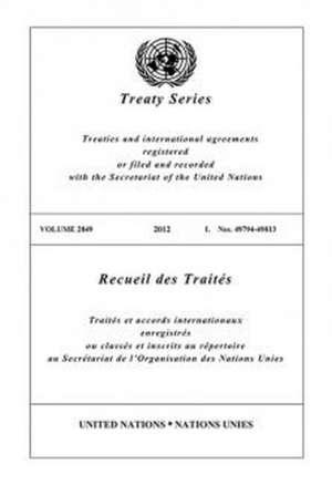 Treaty Series 2849 (English/French Edition)