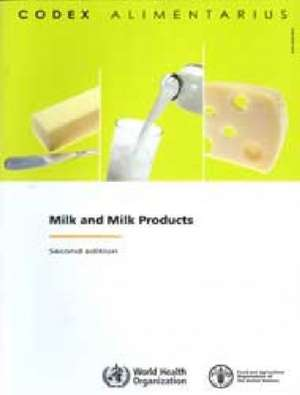 Milk and Milk Products de Food and Agriculture Organization of the